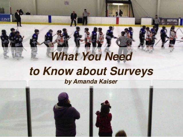 What You Need to Know about Surveys by Amanda Kaiser