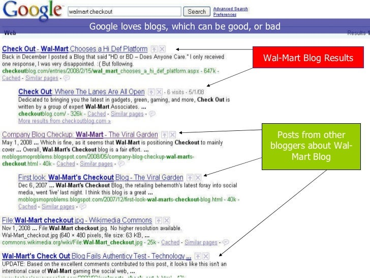 Google loves blogs, which can be good, or bad Wal-Mart Blog Results Posts from other bloggers about Wal-Mart Blog