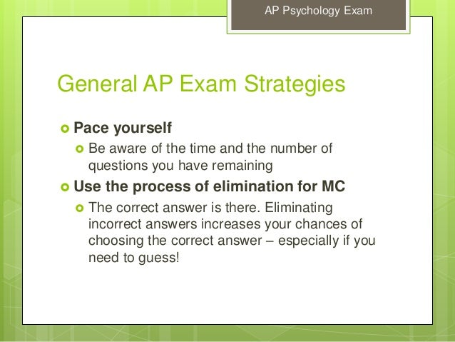 ap psychology free response answers Modify the way you usually answer an essay question these essays are graded in a very  according to the college board's published materials on the ap psychology free-response questions, you are expected to do the following:  to get a good score on an ap psych essay you.