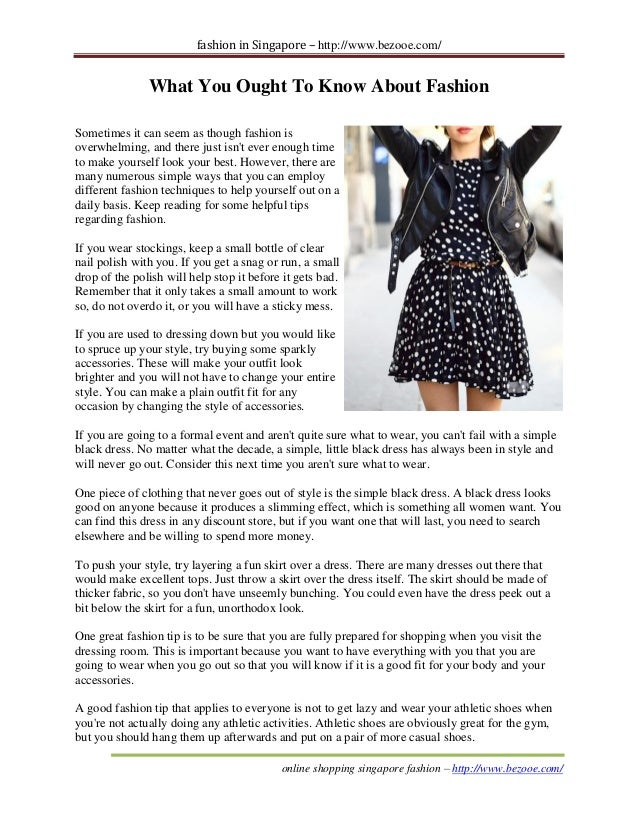fashion in Singapore – http://www.bezooe.com/  What You Ought To Know About Fashion Sometimes it can seem as though fashio...