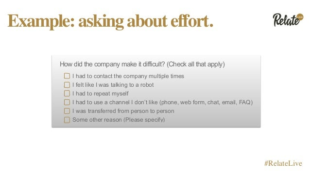 LIVE #RelateLive Example:askingabouteffort. How did the company make it difficult? (Check all that apply) I had to contact...