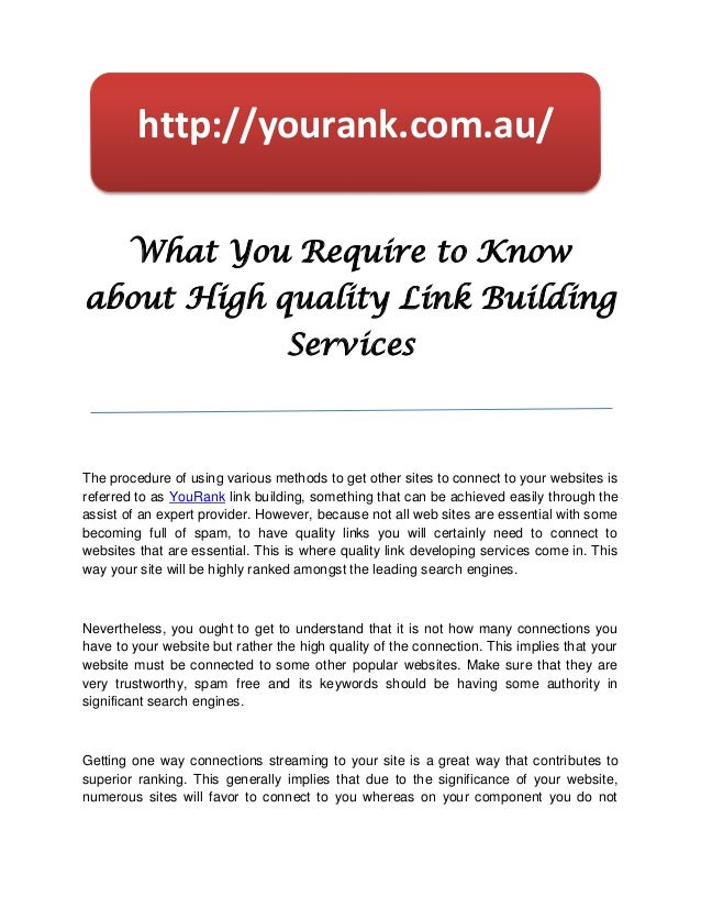 http://yourank.com.au/       What You Require to Knowabout High quality Link Building                                  Ser...