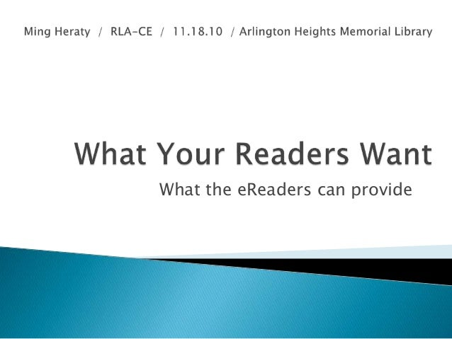 What the eReaders can provide