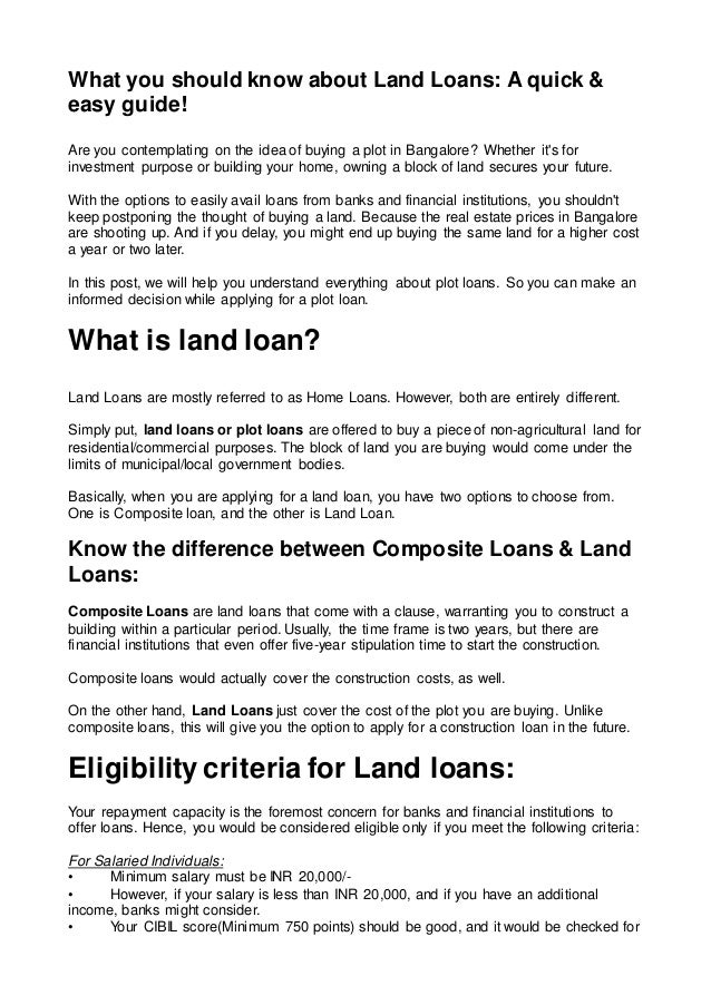 What you should know about Land Loans: A quick & easy guide! Are you contemplating on the idea of buying a plot in Bangalo...