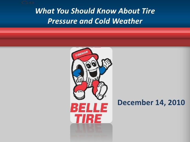 What You Should Know About Tire Pressure and Cold Weather<br /> <br />December 14, 2010<br />
