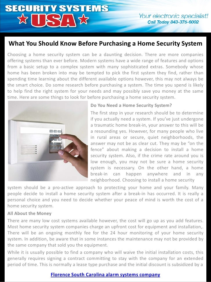 What You Should Know Before Purchasing a Home Security SystemChoosing a home security system can be a daunting decision. T...