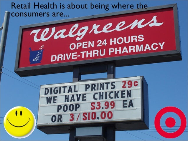 Retail Health is about being where the consumers are...