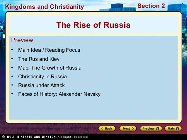 Kingdoms and Christianity  The Rise of Russia Preview •  Main Idea / Reading Focus  •  The Rus and Kiev  •  Map: The Growt...
