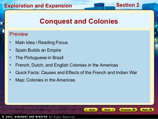 Exploration and Expansion Section 2 Preview • Main Idea / Reading Focus • Spain Builds an Empire • The Portuguese in Brazi...