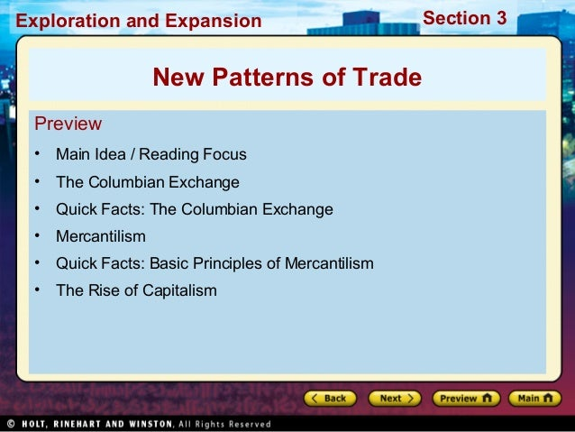 Exploration and Expansion Section 3 Preview • Main Idea / Reading Focus • The Columbian Exchange • Quick Facts: The Columb...