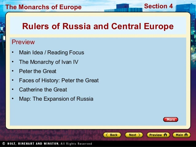 The Monarchs of Europe Section 4 Preview • Main Idea / Reading Focus • The Monarchy of Ivan IV • Peter the Great • Faces o...