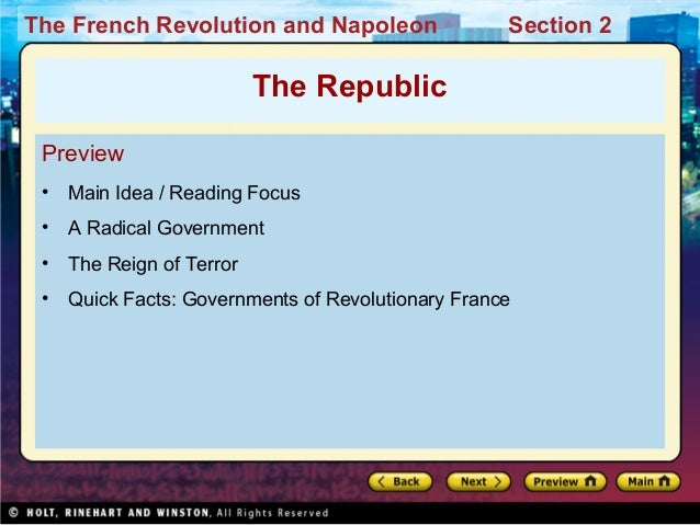 The French Revolution and Napoleon Section 2 Preview • Main Idea / Reading Focus • A Radical Government • The Reign of Ter...