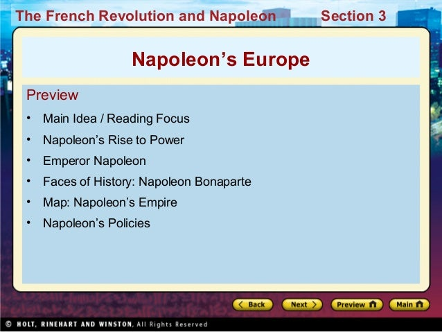The French Revolution and Napoleon Section 3 Preview • Main Idea / Reading Focus • Napoleon's Rise to Power • Emperor Napo...