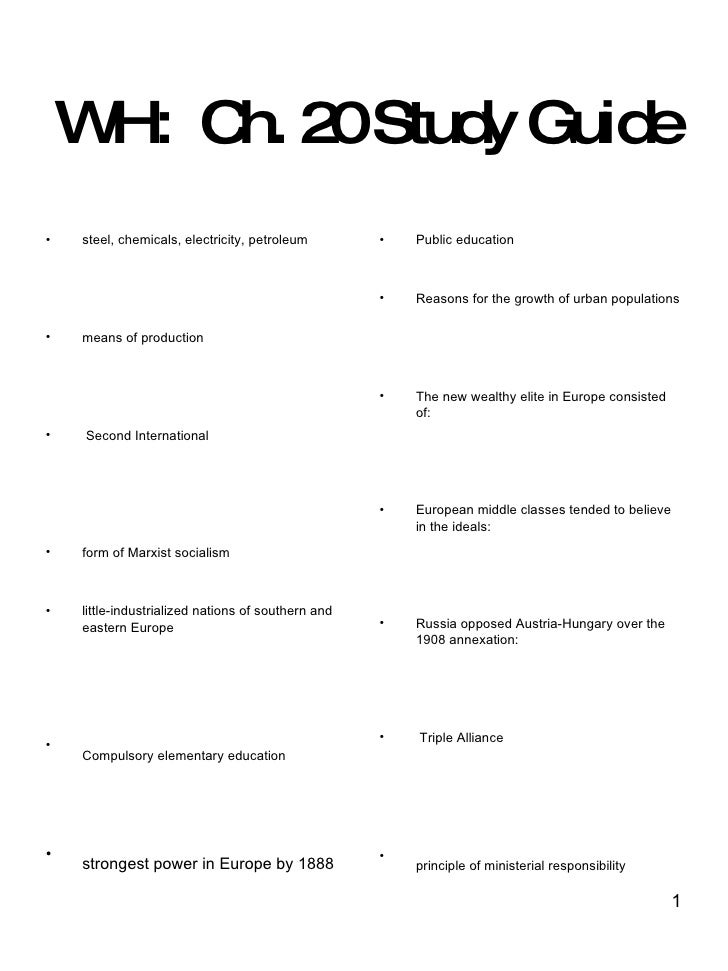WH:  Ch. 20 Study Guide <ul><li>steel, chemicals, electricity, petroleum </li></ul><ul><li>means of production </li></ul><...