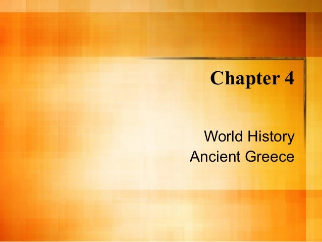 Chapter 4 World History Ancient Greece