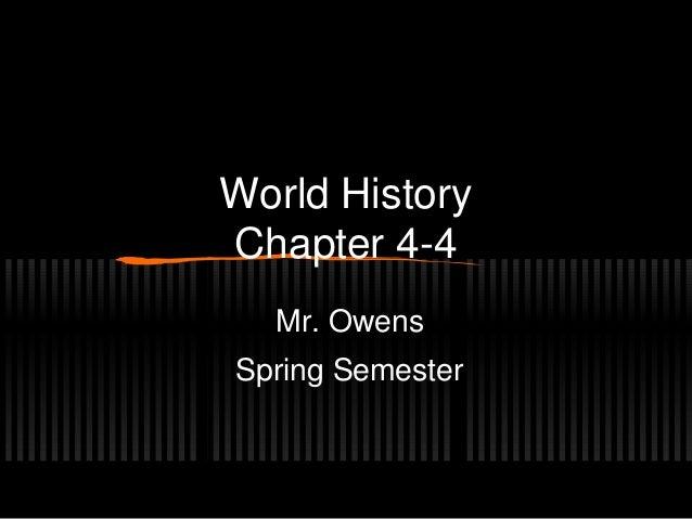 World History Chapter 4-4 Mr. Owens Spring Semester