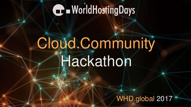 WHD.global 2017 Cloud.Community Hackathon