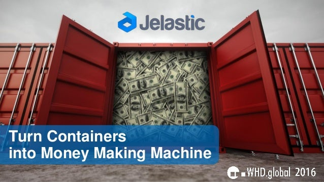 Turn Containers into Money Making Machine