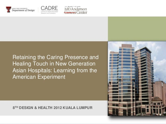 Retaining the Caring Presence and Healing Touch in New Generation Asian Hospitals: Learning from the American Experiment 8...