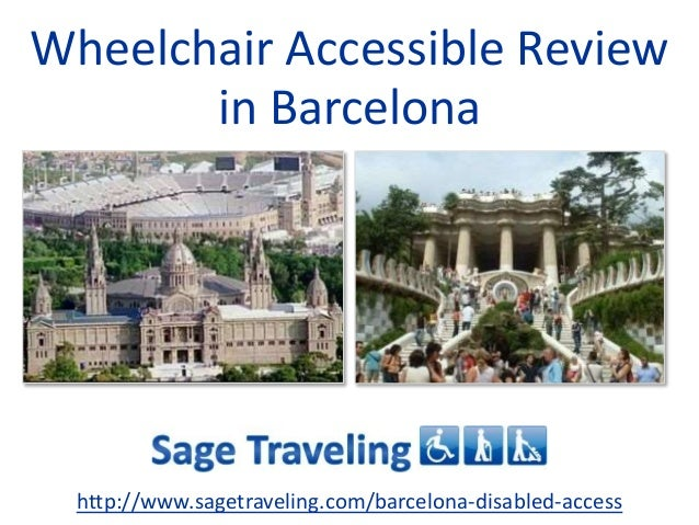 Wheelchair Accessible Review in Barcelona http://www.sagetraveling.com/barcelona-disabled-access