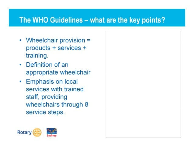 1. Can Rotary do more to meet the need for appropriate wheelchairs in developing countries? 2. If yes: Should Rotary wheel...