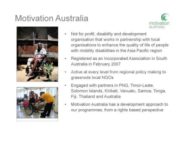 Vision and mission Our mission is to enhance the quality of life of people with mobility disabilities in the Asia Pacific ...