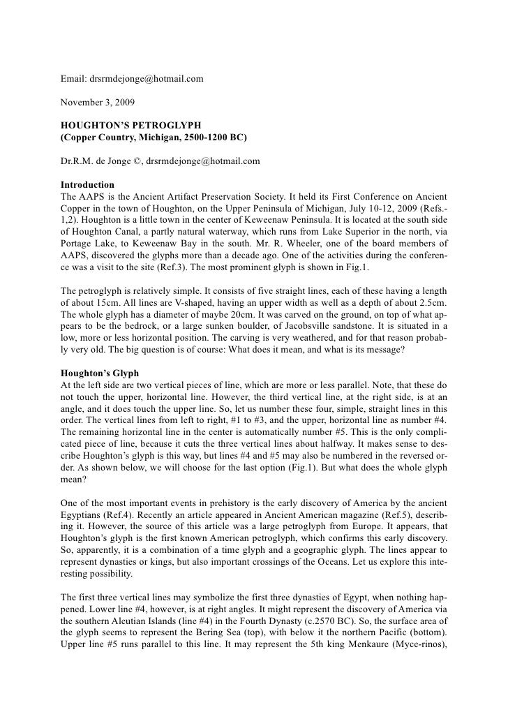 Email: drsrmdejonge@hotmail.com  November 3, 2009  HOUGHTON'S PETROGLYPH (Copper Country, Michigan, 2500-1200 BC)  Dr.R.M....