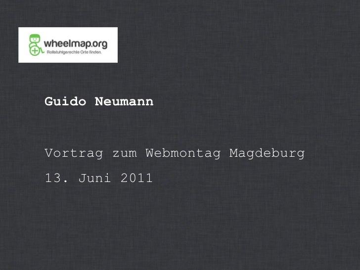 Guido Neumann Vortrag zum Webmontag Magdeburg 13. Juni 2011