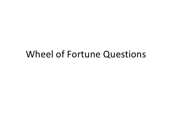 Wheel of Fortune Questions