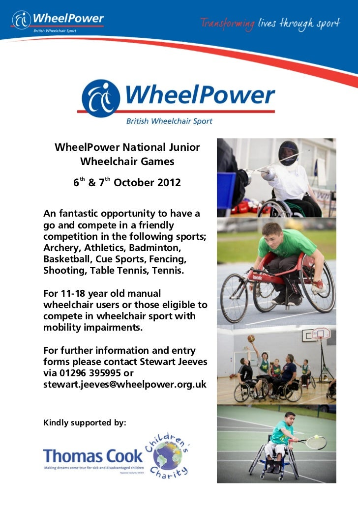 WheelPower National Junior     Wheelchair Games        th    th       6 & 7 October 2012An fantastic opportunity to have a...