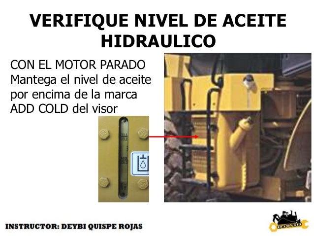 INSPECCIONE COMPARTIMENTO DEL MOTOR  Fugas de fluidos  acumulación de  basura