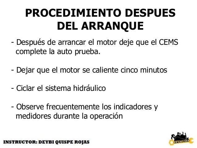 IMPORTANTE Para comodidad del operador y máxima vida útil del tren de fuerza, se recomienda desacelerar y/o frenar antes d...