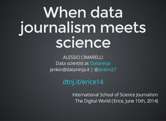 ALESSIO CIMARELLI  Data scientist at Dataninja  jenkin@dataninja.it | @jenkin27  dtnj.it/erice14  International School of ...