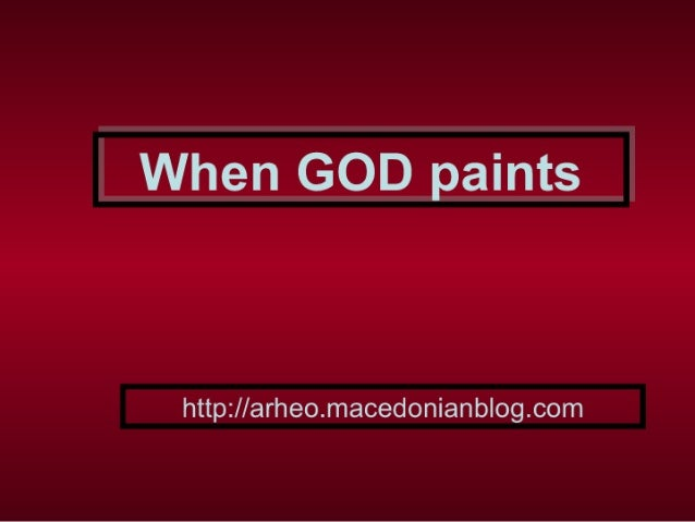 When GOD paints
