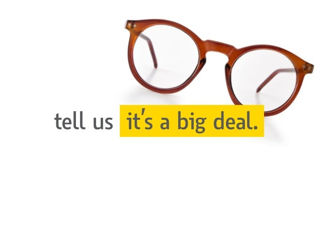tell us it's a big deal.