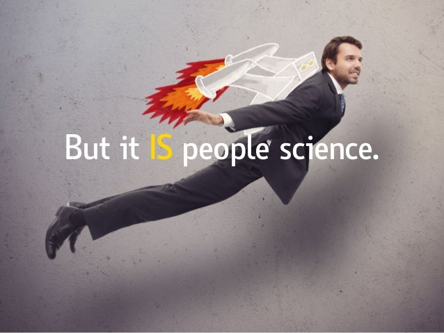 But it IS people science.