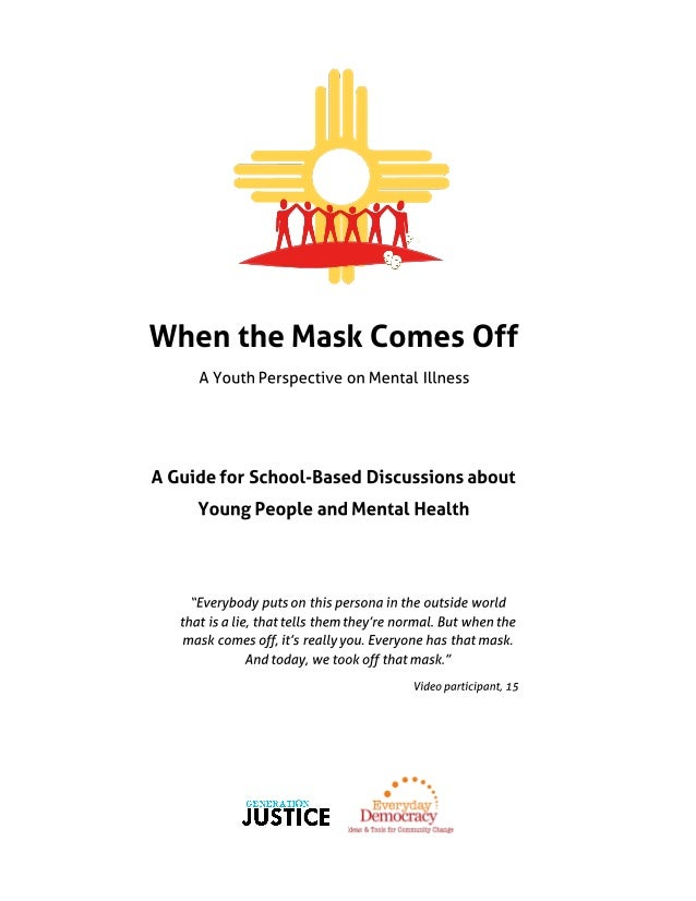 When the Mask Comes Off Discussion Guide for Schools