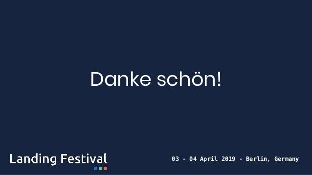 Danke schön! 03 - 04 April 2019 - Berlin, Germany