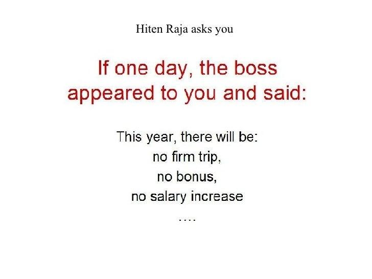 Hiten Raja asks you