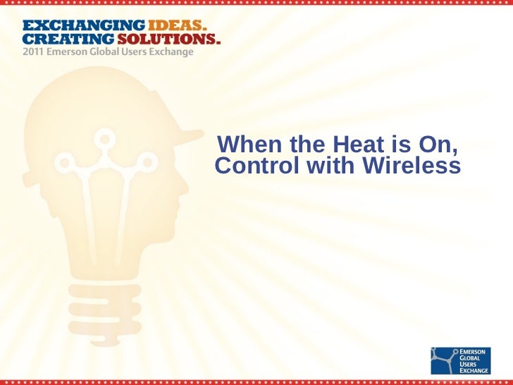 When the Heat is On, Control with Wireless