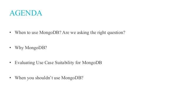 When to Use MongoDB  Slide 2