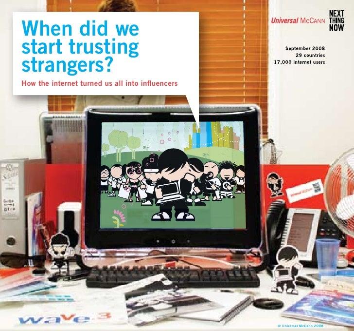 1   When did we start trusting                                        September 2008    strangers?                        ...