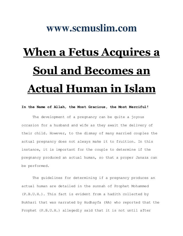 www.scmuslim.comWhen a Fetus Acquires a     Soul and Becomes an  Actual Human in IslamIn the Name of Allah, the Most Graci...
