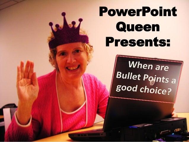 PowerPoint  Queen Presents: