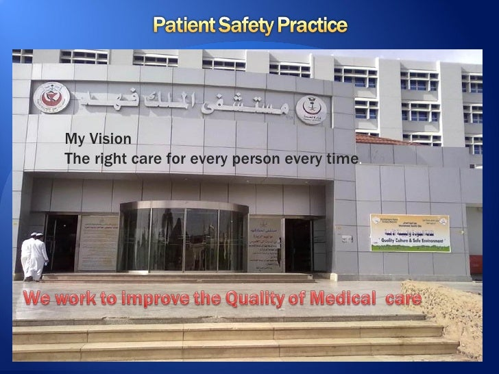 My VisionThe right care for every person every time.