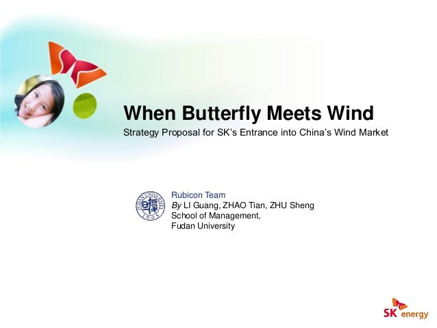 When Butterfly Meets WindStrategy Proposal for SK's Entrance into China's Wind MarketBy LI Guang, ZHAO Tian, ZHU ShengScho...