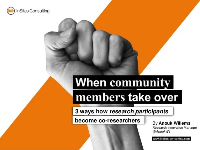 By Anouk WillemsResearch Innovation Manager@AnoukW13 ways how research participantsbecome co-researchers