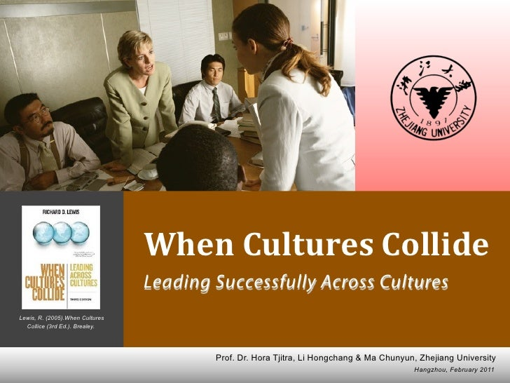 Richard D.Lewis  When Cultures Collide (2) Leading Successfully Across Cultures                               Li Hongchang...