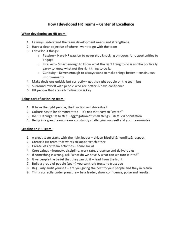 How I developed HR Teams – Center of ExcellenceWhen developing an HR team:   1. I always understand the team development n...