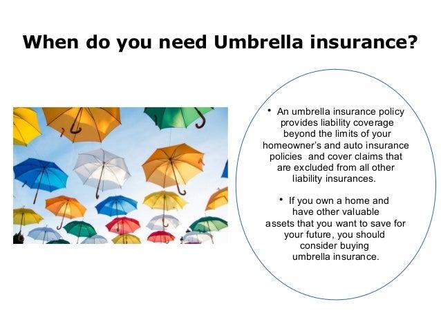 When do you need umbrella insurance